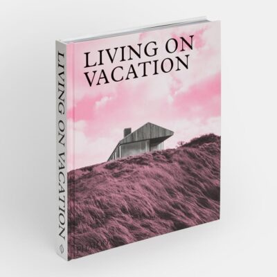 living on vacation book by Phaidon