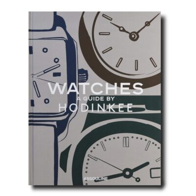 Watches a guide by Hodinkee by Assouline
